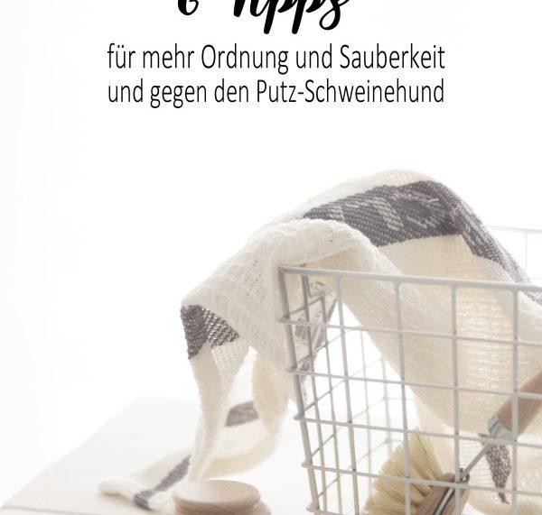 Simplify your life: 6 Tipps für mehr Ordnung und Sauberkeit und gegen den Putz-Schweinehund. Putztipps by titatoni.de