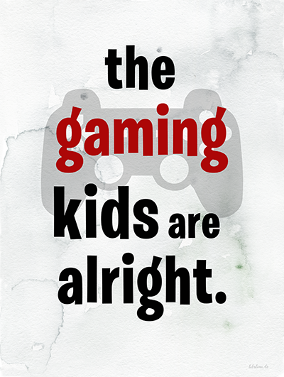 Gratis Poster zum Ausdrucken - the gaming kids are alright. titatoni.de